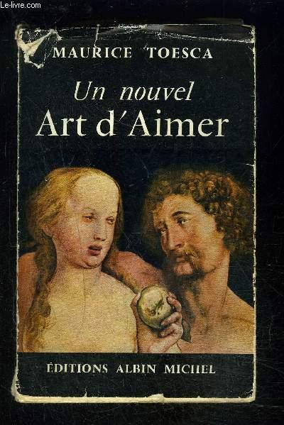 UN NOUVEL ART D AIMER- ENVOI DE L AUTEUR