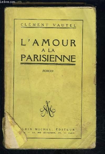 L AMOUR A LA PARISIENNE