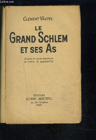 LE GRAND SCHLEM ET SES AS