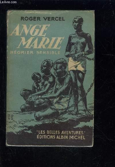 ANGE MARIE- NEGRIER SENSIBLE
