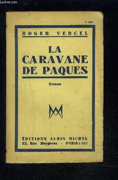 LA CARAVANE DE PAQUES