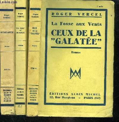 LA FOSSE AUX VENTS- 3 TOMES EN 3 VOLUMES:  CEUX DE LA GALATEE- LA PEAU DU DIABLE- ATALANTE