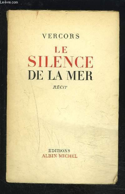 LE SILENCE DE LA MER- Récit