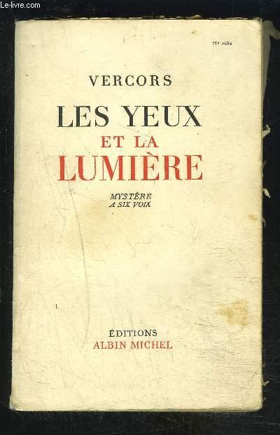 LES YEUX ET LA LUMIERE- MYSTERE A SIX VOIX
