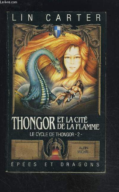THONGOR ET LA CITE DE LA FLAMME- LE CYCLE DE THONGOR 2