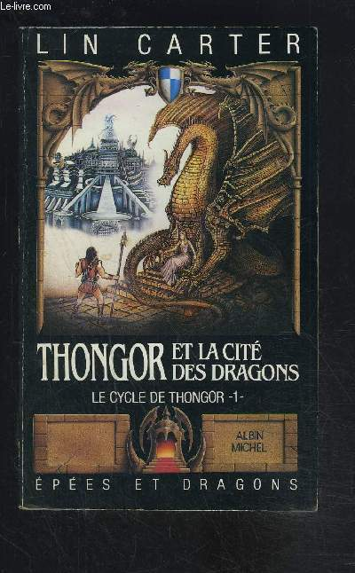 THONGOR ET LA CITE DES DRAGONS- LE CYCLE DE THONGOR- 1