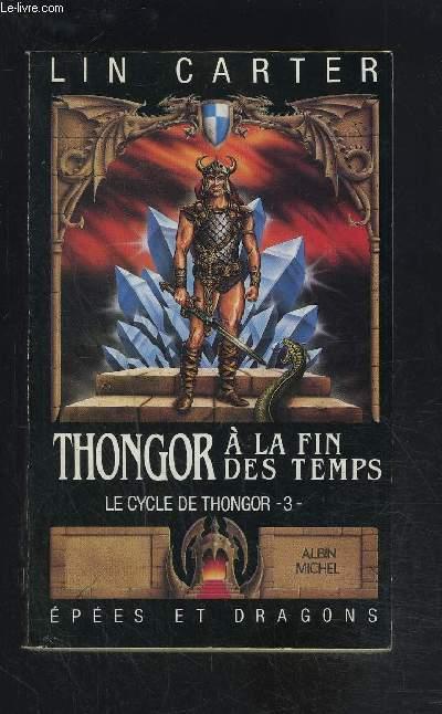 THONGOR A LA FIN DES TEMPS- LE CYCLE DE THONGOR - 3