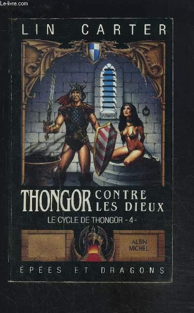 THONGOR CONTRE LES DIEUX- LE CYCLE DE THONGOR 4