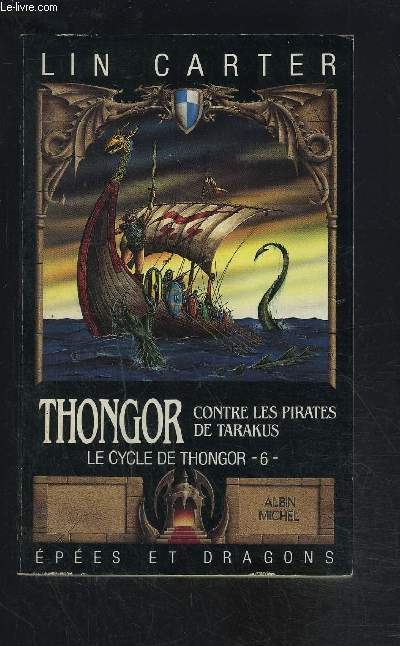 THONGOR CONTRE LES PIRATES DE TARAKUS- LE CYCLE DE THONGOR- 6