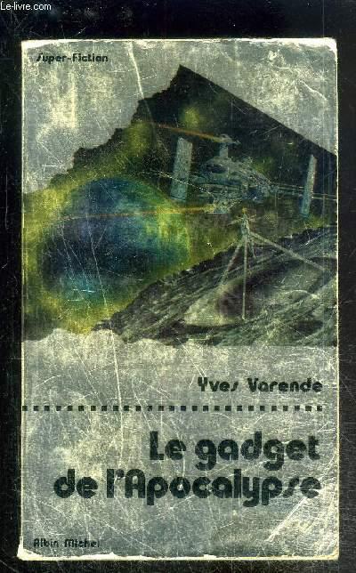 LE GADGET DE L APOCALYPSE