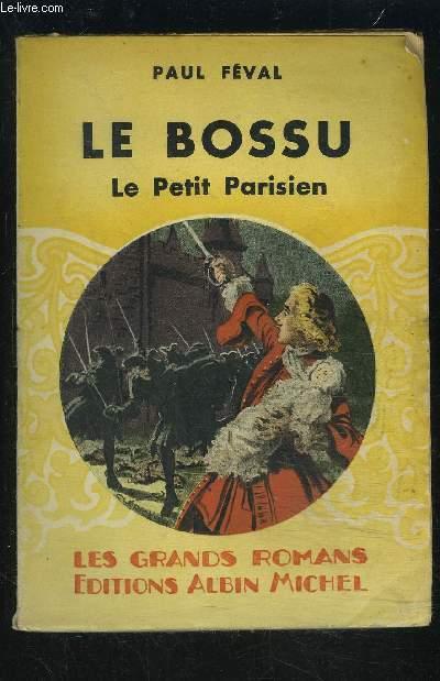 LE BOSSU- TOME 1- LE PETIT PARISIEN
