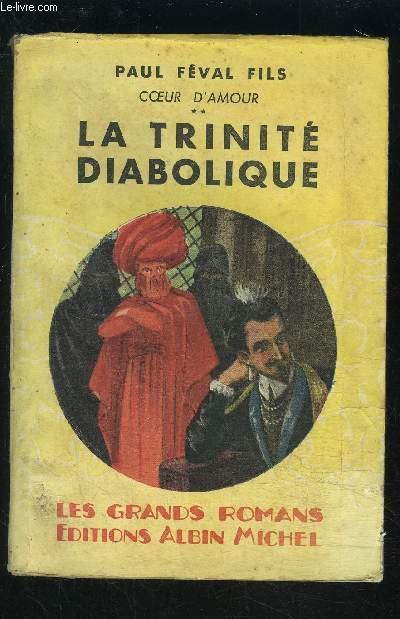 COEUR D AMOUR 2- LA TRINITE DIABOLIQUE