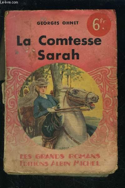 LA COMTESSE SARAH- LES BATAILLES DE LA VIE
