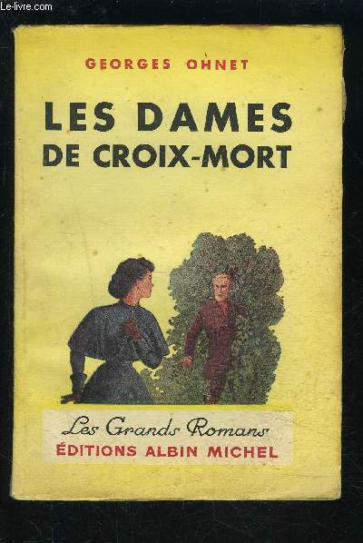 LES DAMES DE CROIX MORT