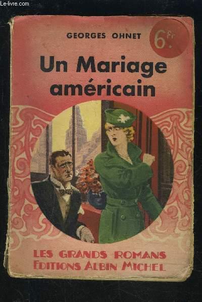 LE MARIAGE AMERICAIN