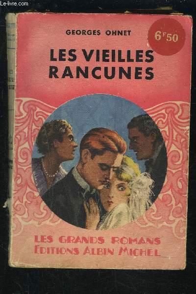 LES VIEILLES RANCUNES