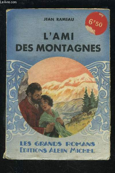 L AMI DES MONTAGNES