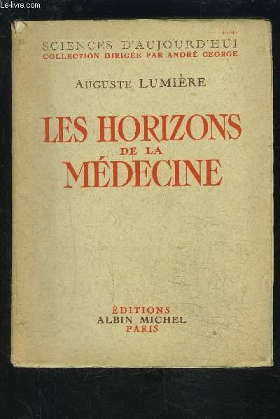 LES HORIZONS DE LA MEDECINE