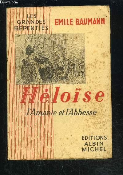 HELOISE- L AMANTE ET L ABBESSE