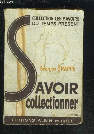 SAVOIR COLLECTIONNER