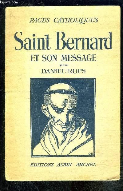 SAINT BERNARD ET SON MESSAGE