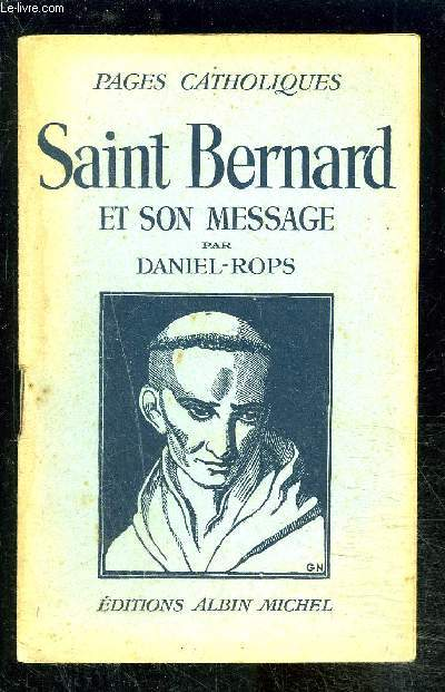 SAINT BERNARD ET SON MESSAGE