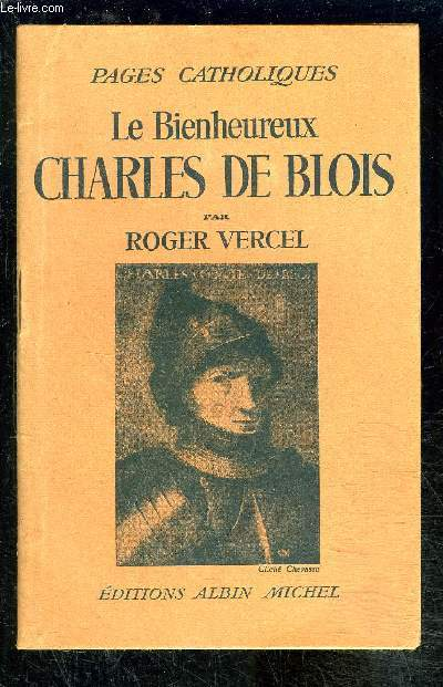 LE BIENHEUREUX CHARLES DE BLOIS
