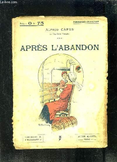 APRES L ABANDON