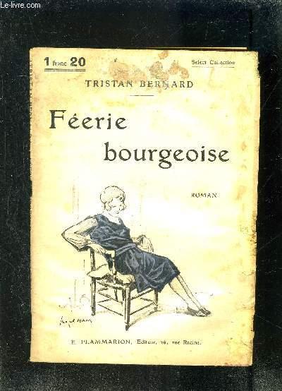 FEERIE BOURGEOISE