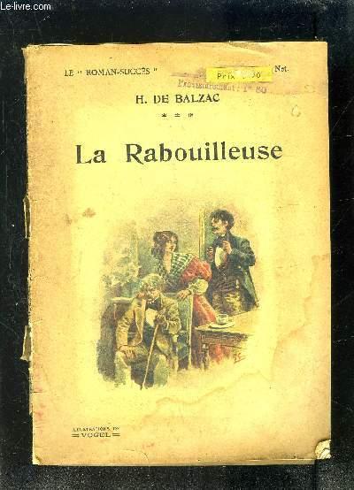 LA RABOUILLEUSE- TOME 3- LES CELIBATAIRES