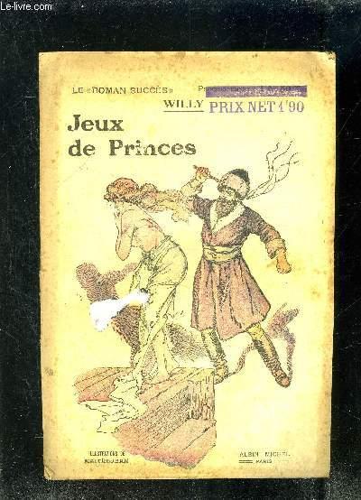 JEUX DE PRINCES