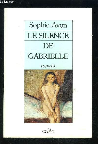 LE SILENCE DE GABRIELLE