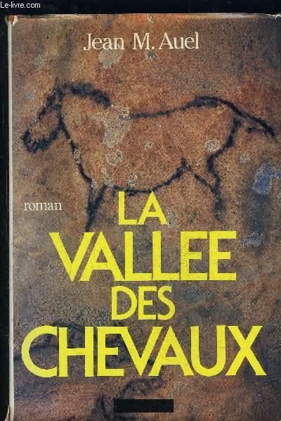 LA VALLEE DES CHEVAUX