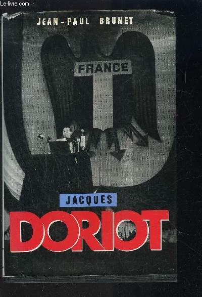 JACQUES DORIOT- DU COMMUNISME AU FASCISME