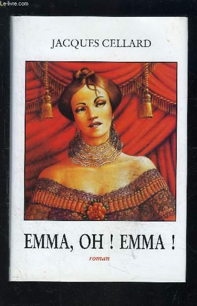 EMME, OH! EMMA!