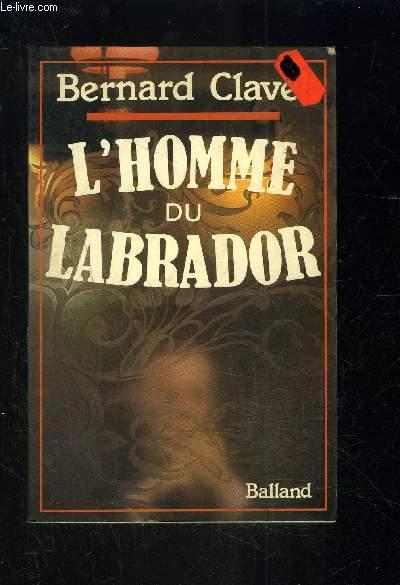 L HOMME DU LABRADOR
