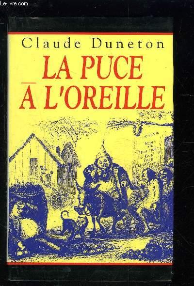 LA PUCE A L OREILLE- ANTHOLOGIE DES EXPRESSIONS POPULAIRES AVEC LEUR ORIGINE