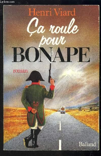 CA ROULE POUR BONAPE!