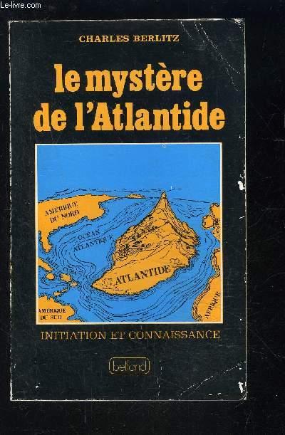LE MYSTERE DE L ATLANTIDE- INITIATION ET CONNAISSANCE