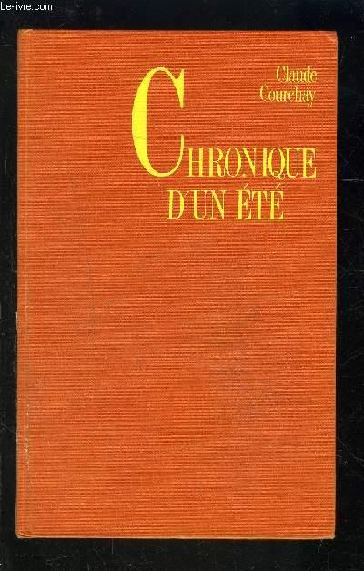 CHRONIQUE D UN ETE