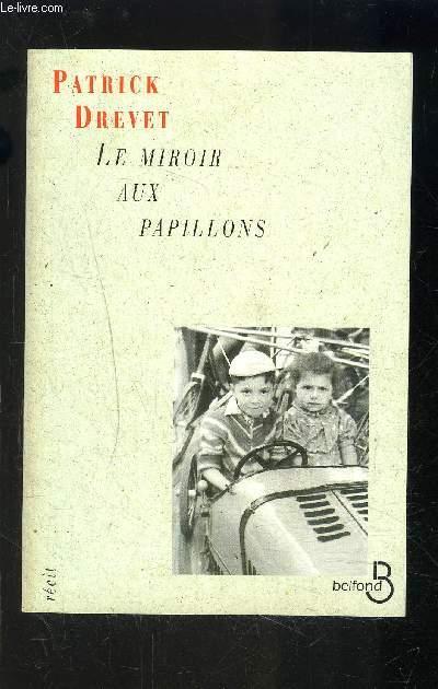LE MIROIR AUX PAPILLONS