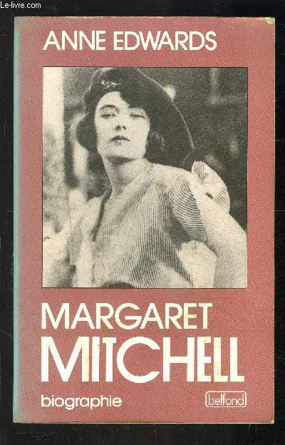 MARGARET MITCHELL- BIOGRAPHIE
