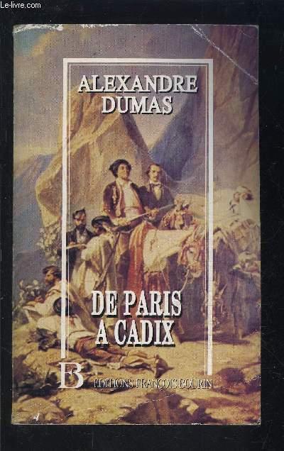 DE PARIS A CADIX- Impressions de voyage