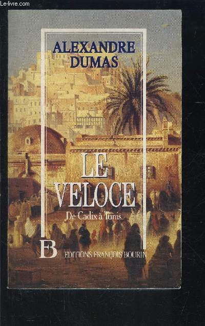 LE VELOCE- DE CADIX A TUNIS