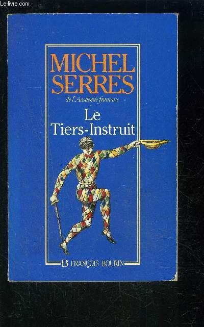 LE TIERS INSTRUIT