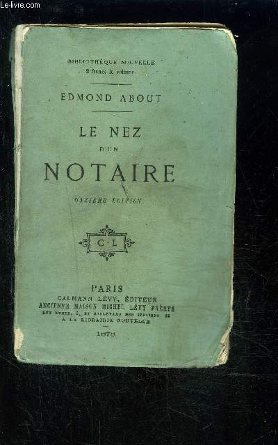 LE NEZ D UN NOTAIRE- COLLECTION BIBILOTHEQUE NOUVELLE