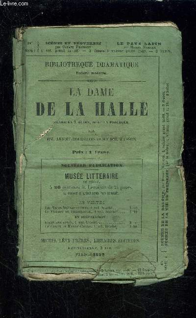 LA DAME DE LA HALLE drame en 7 actes dont un prologue