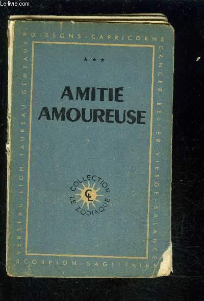 AMITIE AMOUREUSE- TOME 3