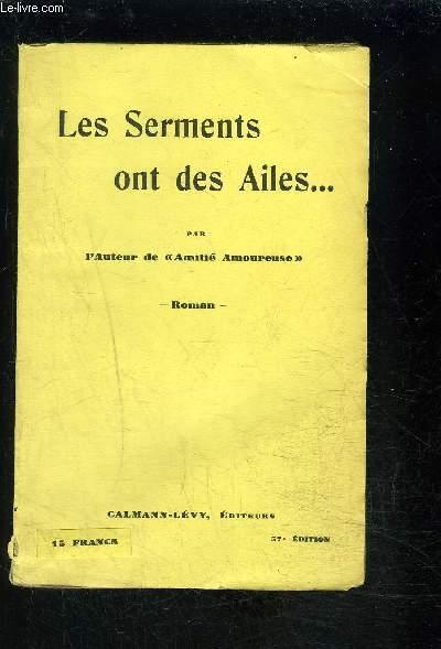 LES SERMENTS ONT DES AILES
