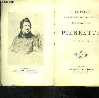 LES CELIBATAIRES: PIERRETTE- LE CURE DE TOURS / SCENES DE LA VIE DE PROVINCE